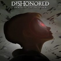 Dishonored Death of the Outsider Download, Dishonored Death of the Outsider Torrent Games, Dishonored Death of the Outsider Torrent Download